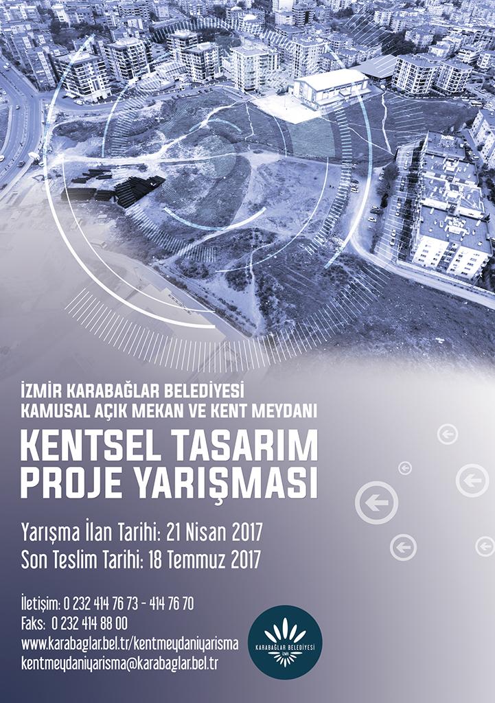 [yarışma]: İzmir Karabağlar Belediyesi Kamusal Açık Mekan ve Kent Meydanı Kentsel Tasarım Proje Yarışması