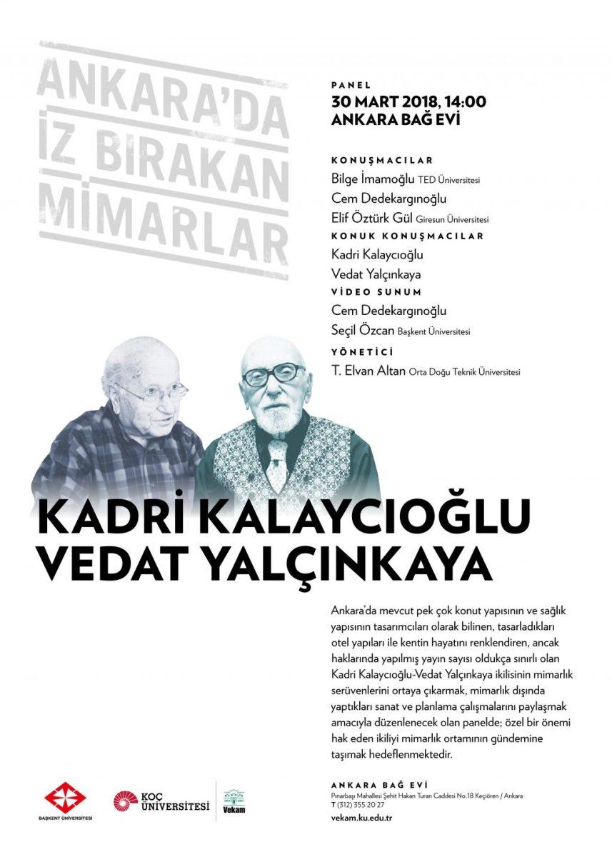 Ankara'da İz Bırakan Mimarlar - Panel #5: Kadri Kalaycıoğlu & Vedat Yalçınkaya