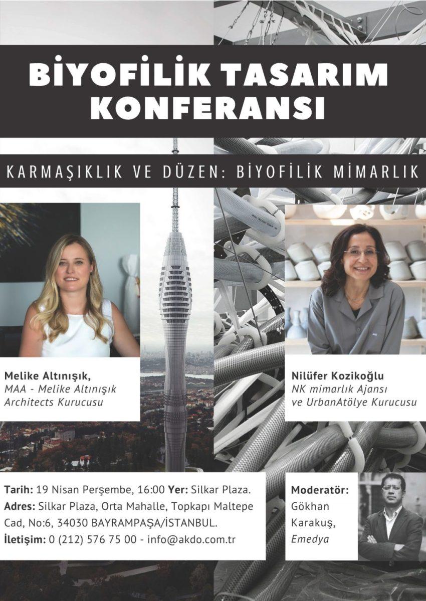 """""""Karmaşıklık ve Düzen: BİYOFİLİK MİMARLIK"""" 19 Nisan'da (Silkar) Plaza'da..."""