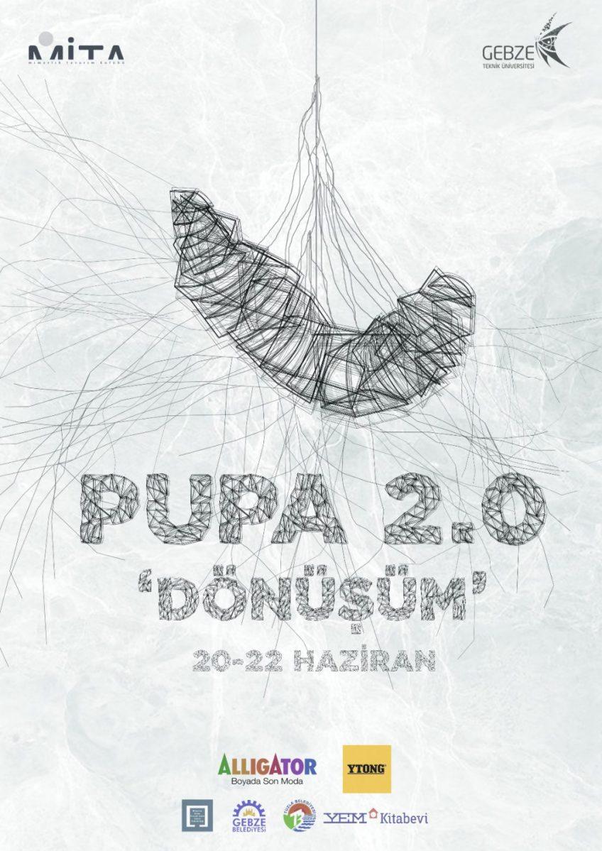 PUPA 2.0 Katılımcılarını Bekliyor!